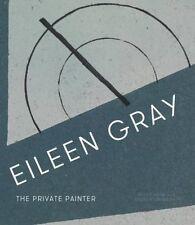 Eileen Gray: The Private Painter  NOUVEAU Relie Livre  Peter Adam