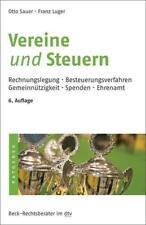 Vereine und Steuern von Franz Luger und Otto M. Sauer -Rechtsberater