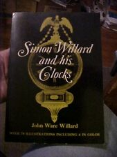 Book, SIMON WILLARD AND HIS CLOCKS, HISTORY of 1700s CT Clockmaker