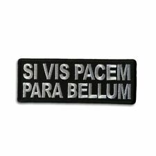 Embroidered If You Want Peace Prepare For War in Latin Iron on Patch Biker Patch