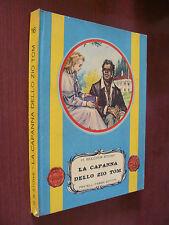 LA CAPANNA DELLO ZIO TOM.H. BEECHER STOWE.FRATELLI FABBRI.I ED. 1955
