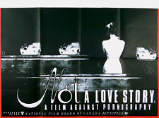 NOT A LOVE STORY 1981 Linda Lee Tracey, Bonnie Klein UK QUAD POSTER
