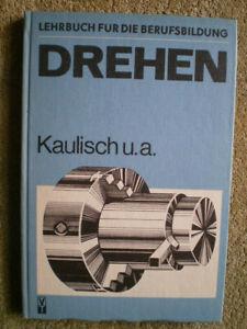 Drehen - DDR Buch Drehmaschine Formdrehen Langdrehen Revolverdrehmaschine