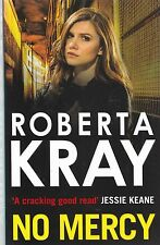 No Mercy by Roberta Kray (Paperback) New Book