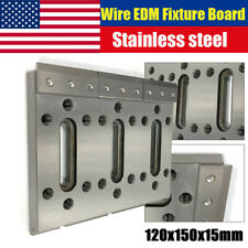 120x150x15 Wire Edm Fixture Board Stainless Jig Tool fit Clamping & Leveling New