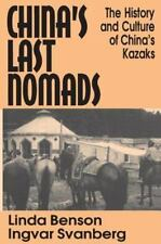 China's Last Nomads: The History and Culture of China's Kazaks (Studie-ExLibrary