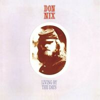 Don Nix - Living By The Days [New CD] UK - Import