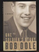 One Soldier's Story : A Memoir by Bob Dole (2005, Hardcover), Signed 1st