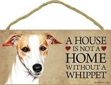 """A House is not a Home without a Whippet Dog Sign 5""""x10"""" New Cute Wood Plaque S44"""