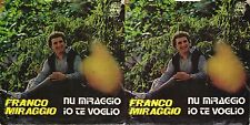 DISCO 45 GIRI  FRANCO MIRAGGIO - NU MIRAGGIO // IO TE VOGLIO