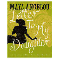 Letter To My Daughter By Dr Maya Angelou Paperback NEW