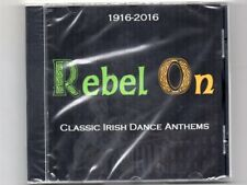 Mairtin 'O Fiaich / Band  REBEL ON  - 1916-2016 - Classic Irish Dance Anthems -