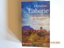 Roman Christian Laborie  - Les sarments  de  la  colère - presse de la cités TBE