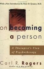 On Becoming a Person:  A Therapist's View of Psychotherapy, Carl Rogers
