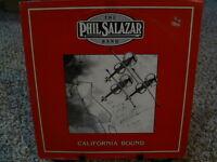 THE PHIL SALAZAR BAND California Bound- Signed - private press Rare Folk Vinyl