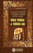 Vai Suy Nghi Ve Dai Tang Kinh Tieng Viet - Hien Trang Va Tuong Lai : Ban in...