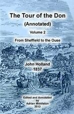The Tour of the Don (Annotated) - Volume 2 : From Sheffield to the Ouse by...