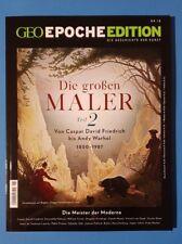 Geo Epoche Edition Nr.18 Die großen Maler Teil 2  ungelesen 1A absolut TOP