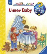 Unser Baby / Wieso? Weshalb? Warum? Junior Bd. 12 von Angela Weinhold (2005, Ringbuch)