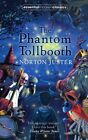 The Phantom Tollbooth by Norton Juster (Paperback, 2008)