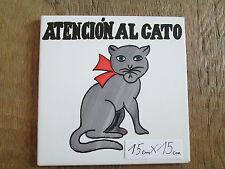 Achtung Cuidado con el GATO  Keramik 15x15 made Spain