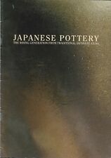 Japanese Pottery:  The Rising Generation Exibition Catalog 1999