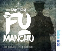 The Mystery of Dr Fu Manchu (Audio Book) Read by Phil Reynolds