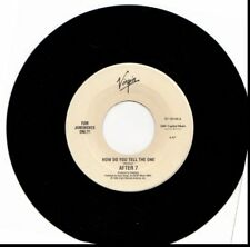 AFTER 7 HOW DO YOU TELL THE ONE/TAKIN' MY TIME 45RPM VINYL
