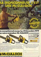 PUBLICITE advertising 1979   MC CULLOCH   Tronçonneuse