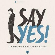Say Yes! A Tribute To Elliott Smith - Various (NEW CD)