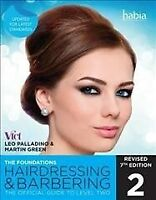 Hairdressing and Barbering, the Foundations : The Official Guide to Level 2, ...