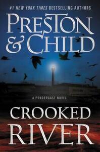 Agent Pendergast Ser.: Crooked River by Lincoln Child and Douglas Preston (2020…