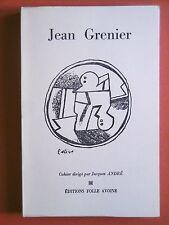JEAN GRENIER cahier /J. André Éd. Folle Avoine ESTÈVE KIJNO MUSIC SZENES SILVA