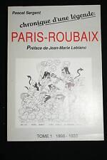 CYCLISME-CHRONIQUE PARIS ROUBAIX 1896-1939,SERGENT,ill