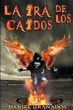 La Ira de Los Caidos : Saga Completa by Daniel Rodríguez (2015, Paperback)
