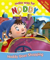 Noddy Goes Shopping (Make Way for Noddy: 9), Blyton, Enid, Very Good Book