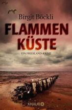 Flammen Küste  Ein Friesland Krimi  Birgit Böckli  Taschenbuch ++Ungelesen++