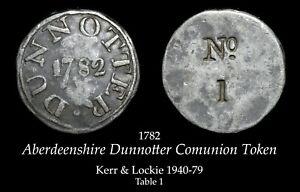 1782 Aberdeenshire Dunotter Communion Token KR 1940-79, Table 1