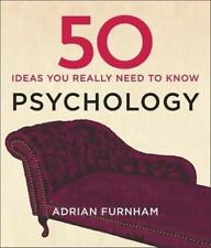 50 Psychology Ideas You Really Need to Know (50 Ideas You Really Need to Know se