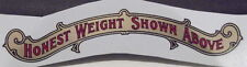 """Toledo Scale Decal """"Honest Weight Shown Above"""""""