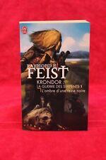 Krondor ,La Guerre des Serpents 1 - L'ombre d'une reine noire - Raymond E. Feist