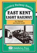 The East Kent Light Railway: from Shepherdswell by Vic Mitchell, Keith Smith...