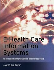 E-Health Care Information Systems : An Introduction for Students and P-ExLibrary