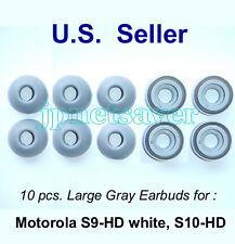 10 large Gray Motorola S9-HD S10-HD Replacement earbuds - Motorokr eargel eartip