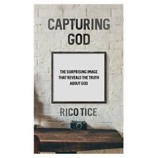 Capturing God by Rico Tice (Paperback, 2017)