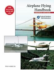 Airplane Flying Handbook: FAA-H-8083-3A, Federal Aviation Administration