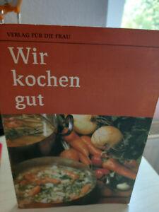 Wir kochen gut Verlag für die Frau DDR 1984