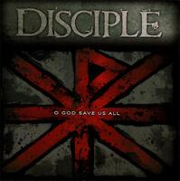 Disciple - O God Save Us All CD 2012 Fair Trade ** NEW **