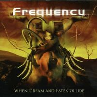 Frequency - When Dream and Fate Collide [CD]