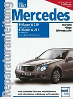 Mercedes Benz E Klasse CDI W210 W211 Reparaturanleitung Reparaturbuch Handbuch